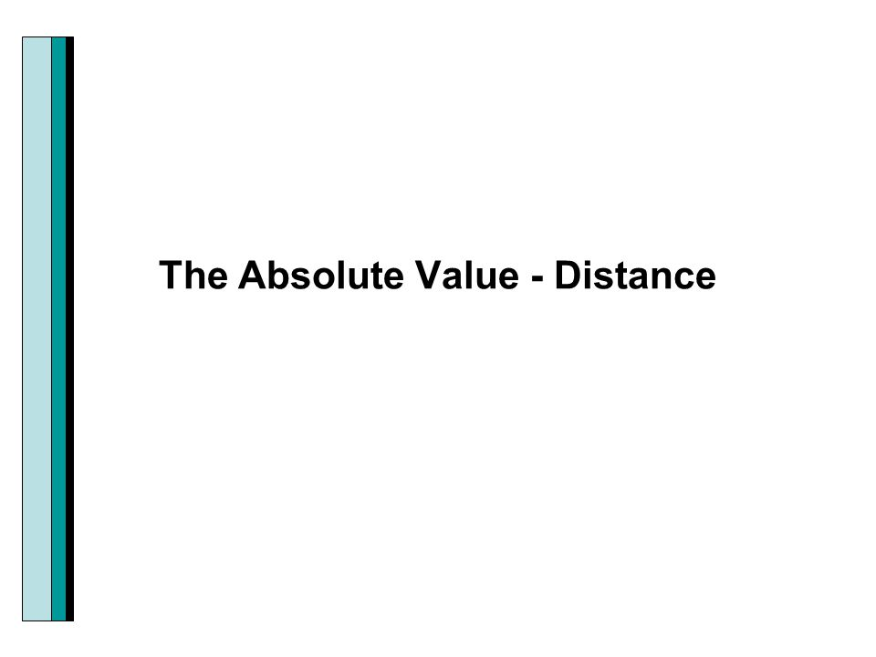 The Absolute Value - Distance