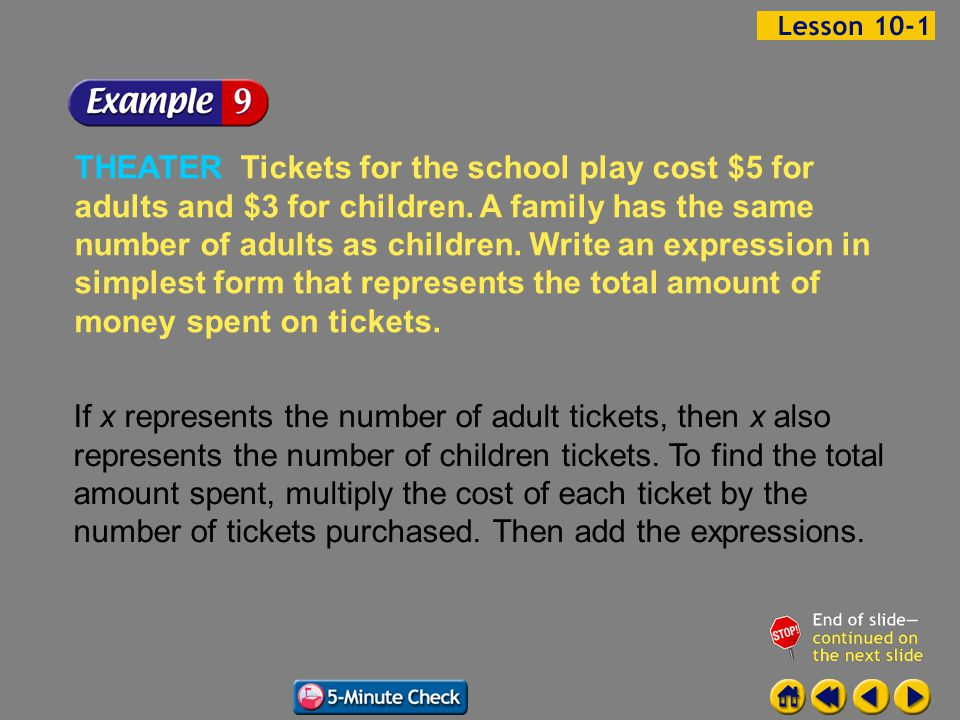 Example 1-9a THEATER Tickets for the school play cost $5 for adults and $3 for children.