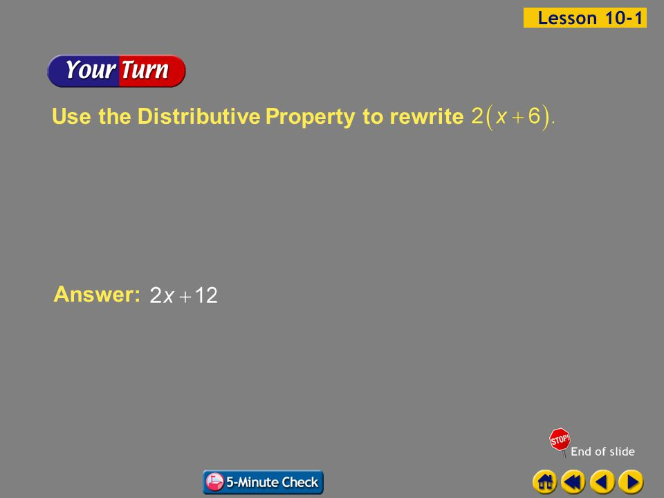 Example 1-1b Answer: Use the Distributive Property to rewrite