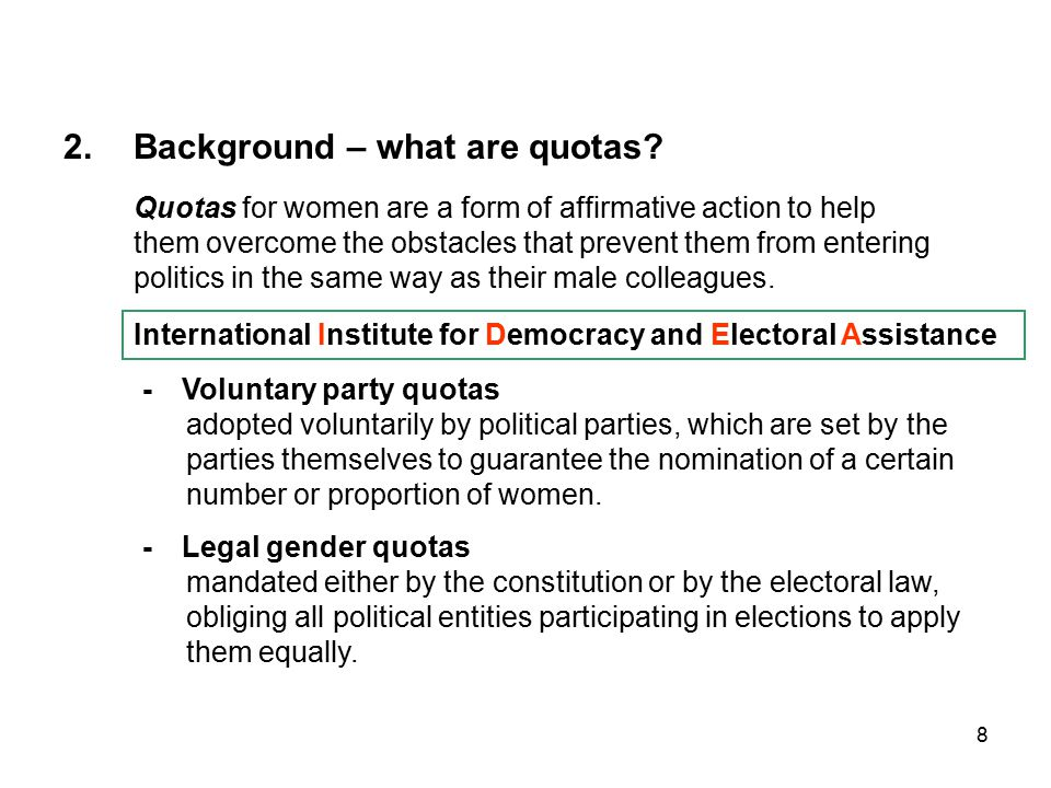 8 2.Background – what are quotas.