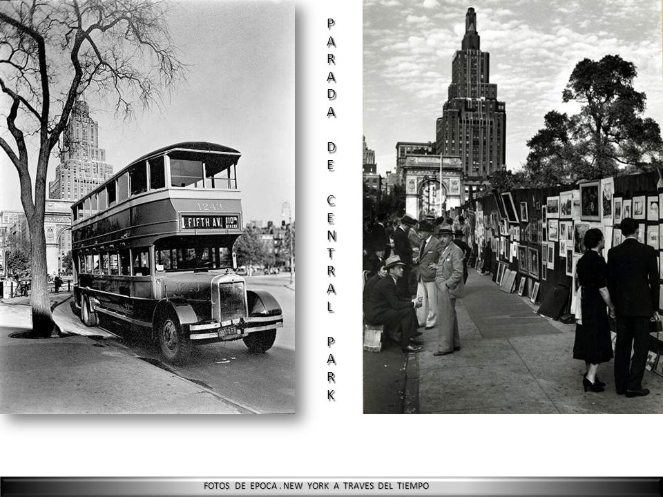 FOTOS DE EPOCA. NEW YORK A TRAVES DEL TIEMPO