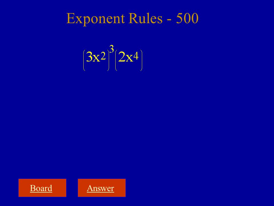 BoardAnswer Exponent Rules - 500