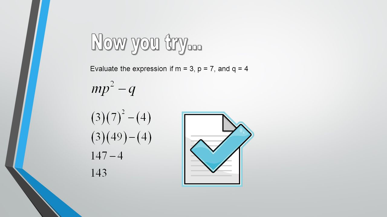 Evaluate the expression if m = 3, p = 7, and q = 4