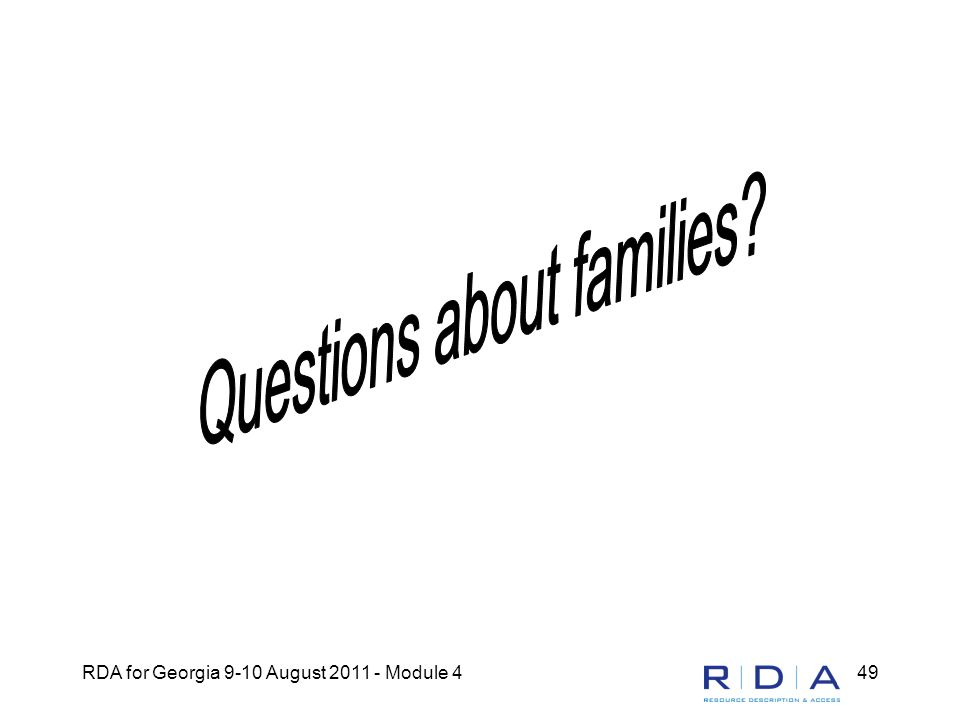 RDA for Georgia 9-10 August 2011 - Module 449