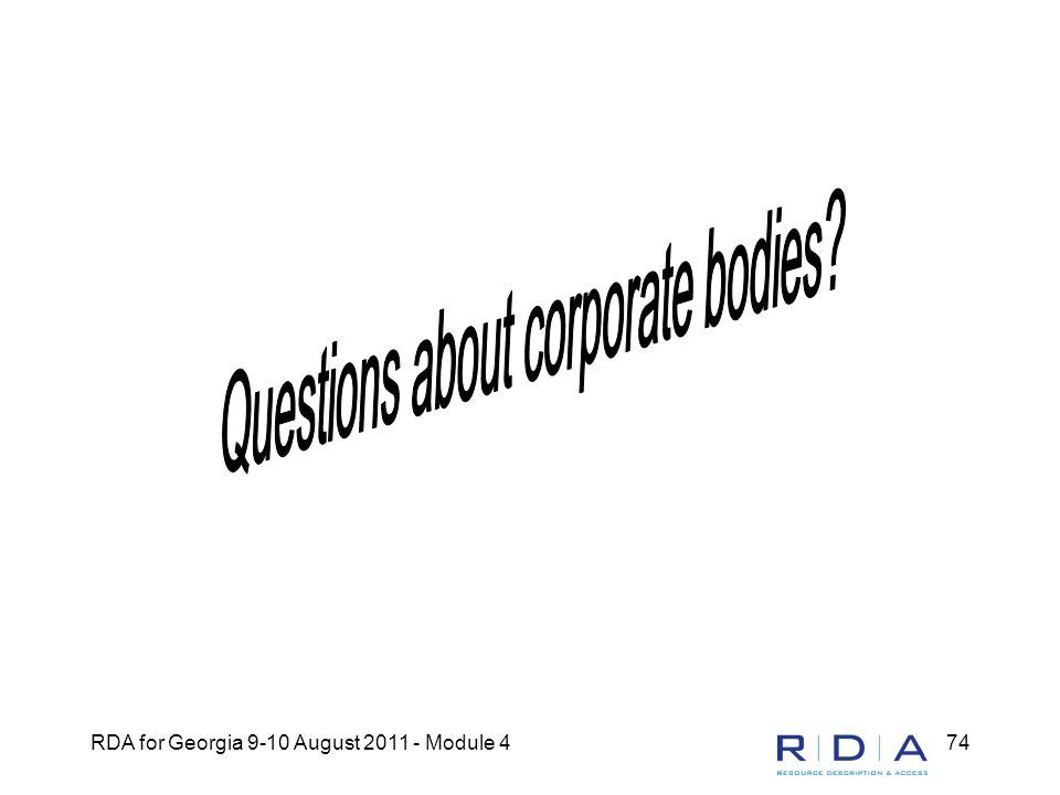 RDA for Georgia 9-10 August 2011 - Module 474