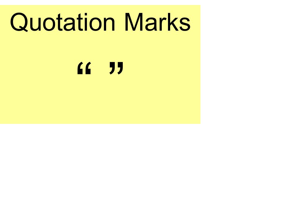 Quotation Marks