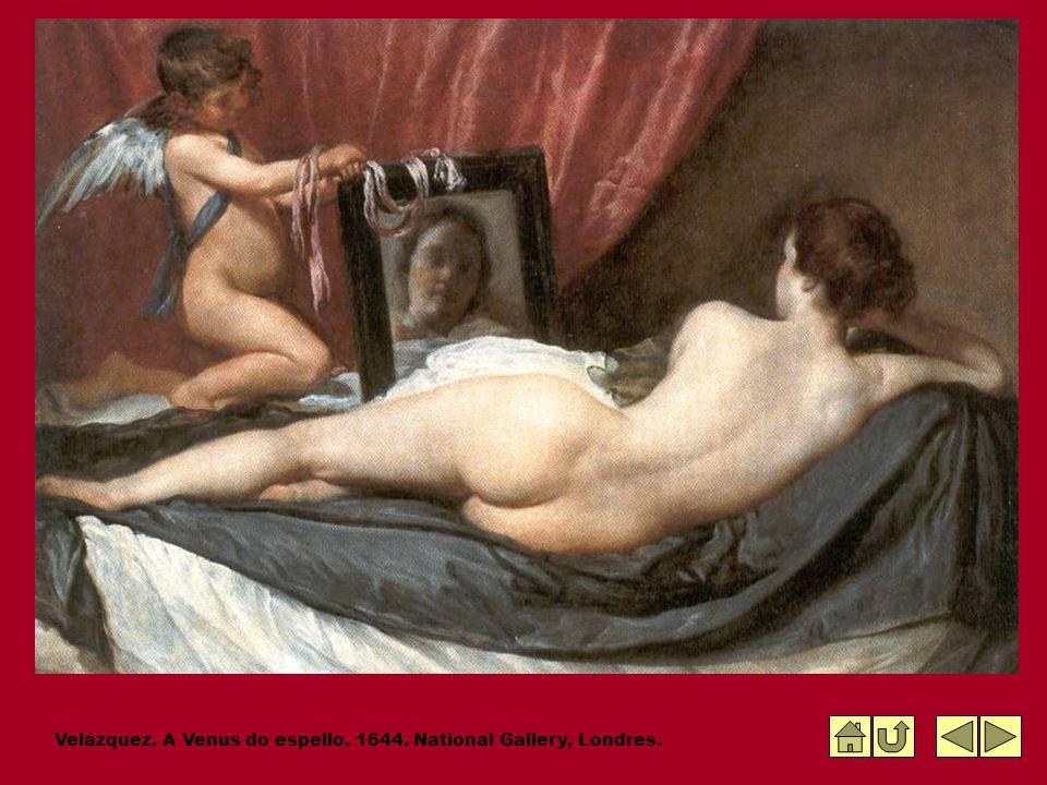 Velázquez. A Venus do espello. 1644. National Gallery, Londres.