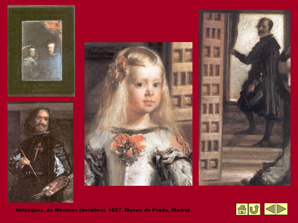 Velázquez. As Meninas (detalles). 1657. Museo do Prado, Madrid.