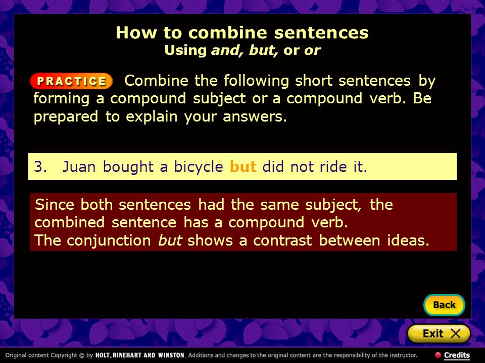 3. Juan bought a bicycle but did not ride it.