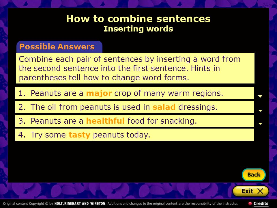 [End of Section] Combine each pair of sentences by using a subordinate clause.