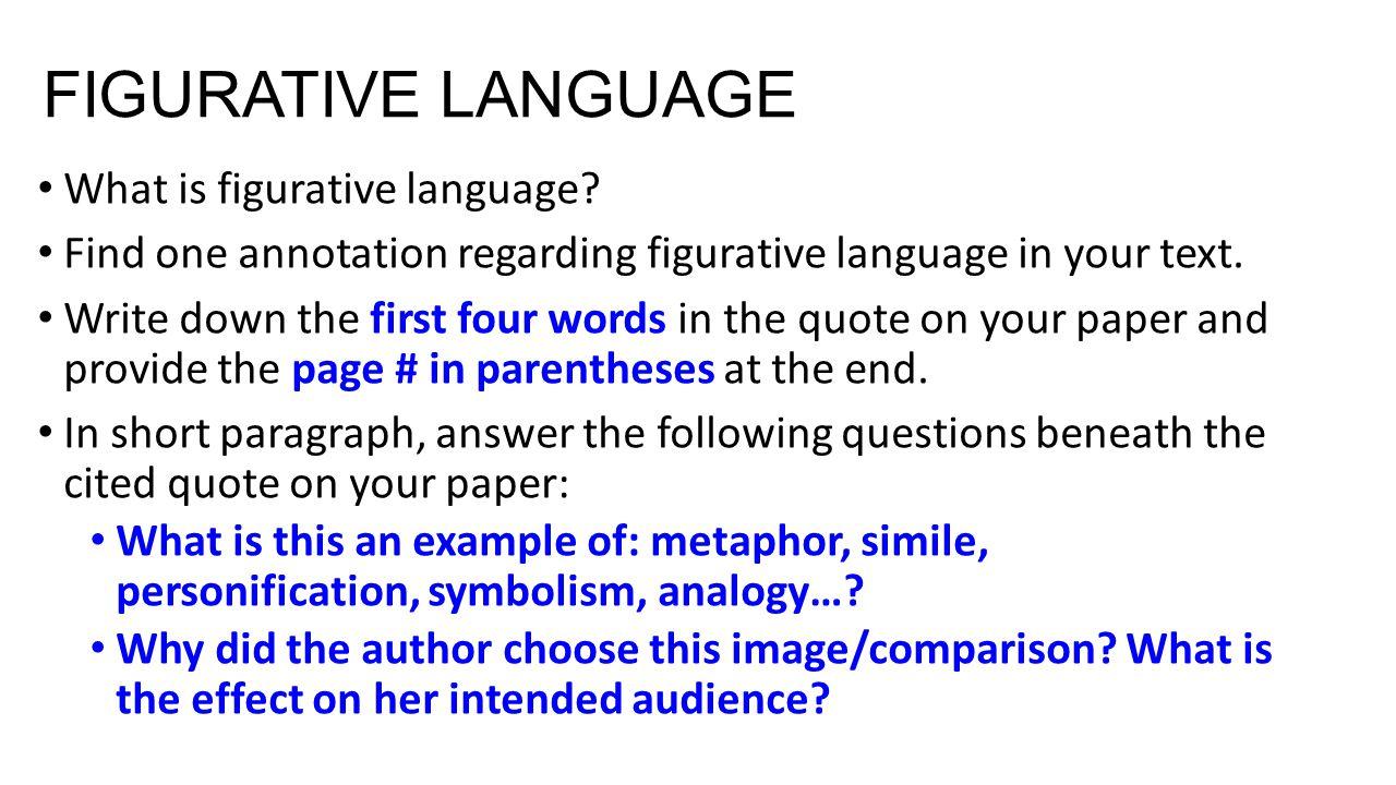 FIGURATIVE LANGUAGE What is figurative language.