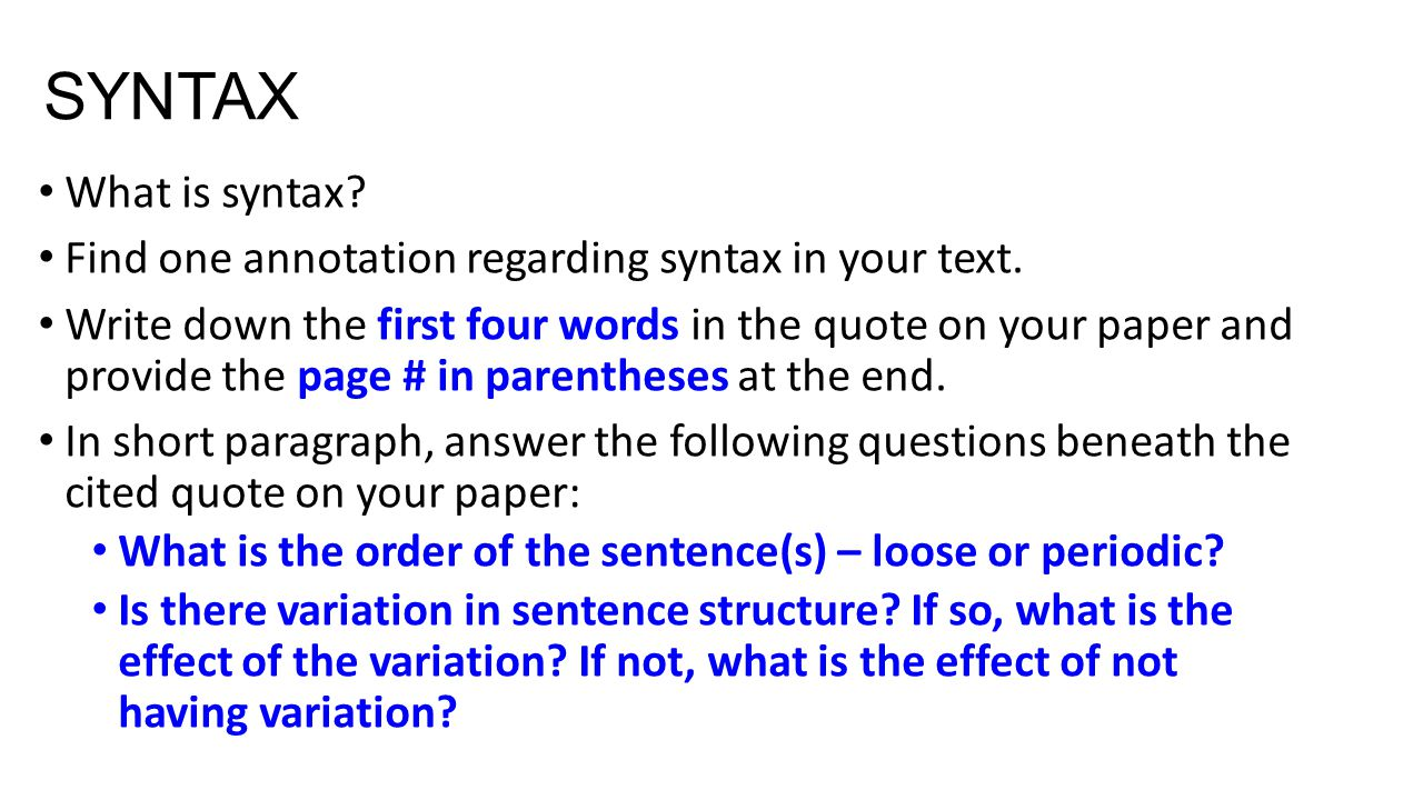 SYNTAX What is syntax.Find one annotation regarding syntax in your text.