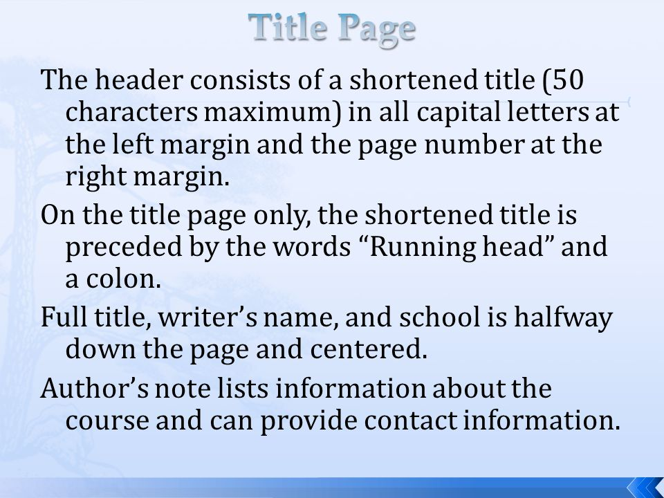 The header consists of a shortened title (50 characters maximum) in all capital letters at the left margin and the page number at the right margin. On