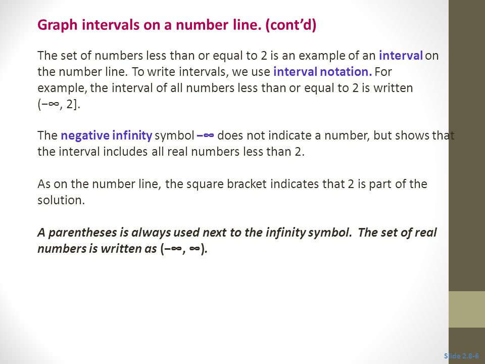 Write each inequality in interval notation, and graph the interval.