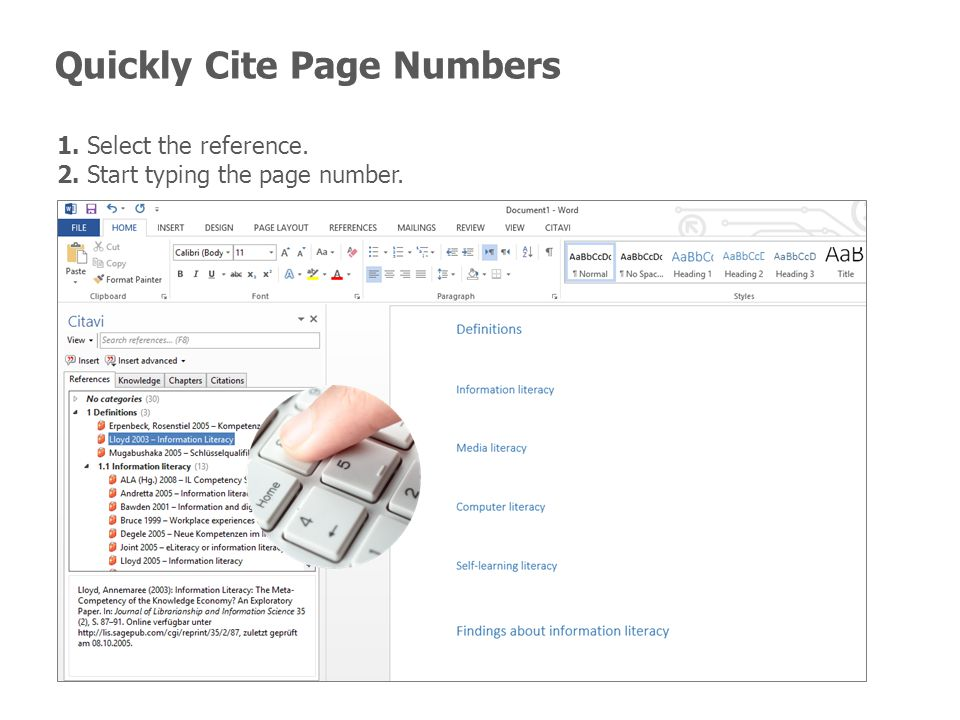 Quickly Cite Page Numbers 1. Select the reference. 2. Start typing the page number.