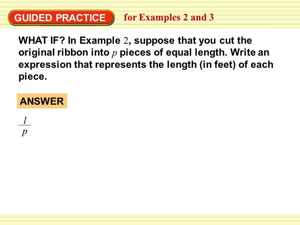 GUIDED PRACTICE for Examples 2 and 3 WHAT IF.