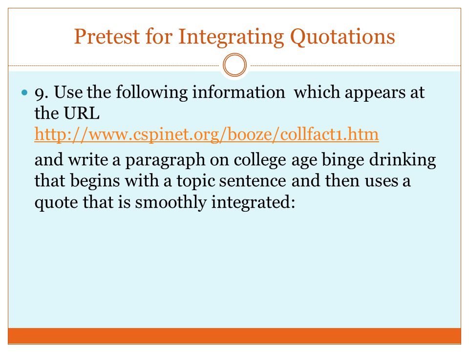 Pretest for Integrating Quotations 9.