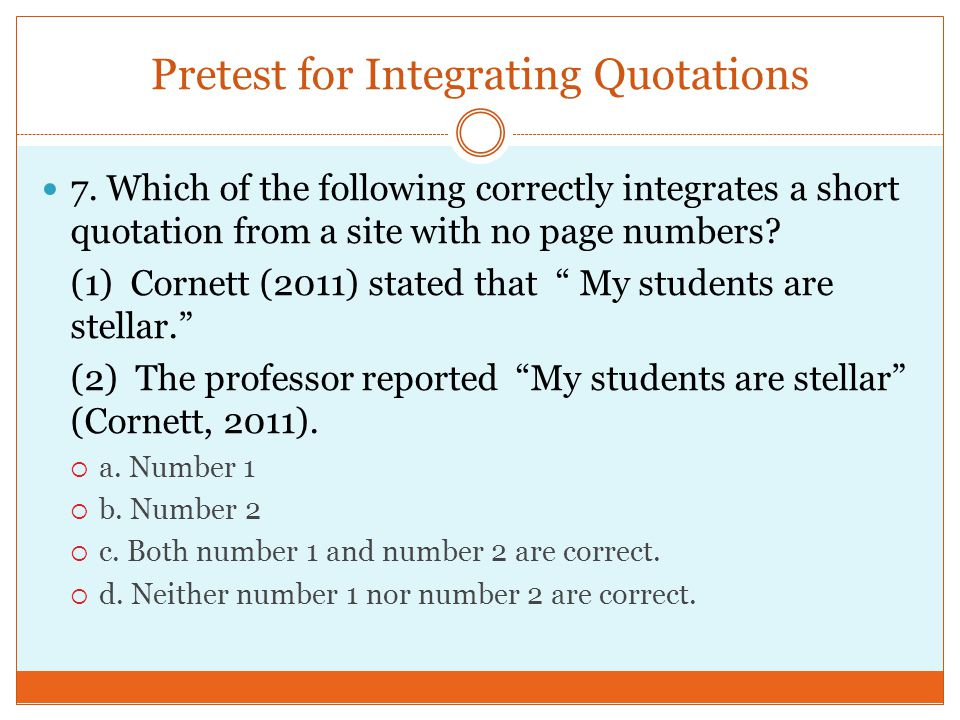 Pretest for Integrating Quotations 7.