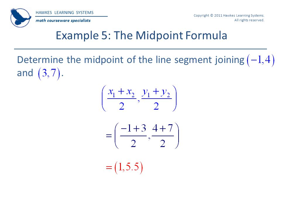 HAWKES LEARNING SYSTEMS math courseware specialists Copyright © 2011 Hawkes Learning Systems.