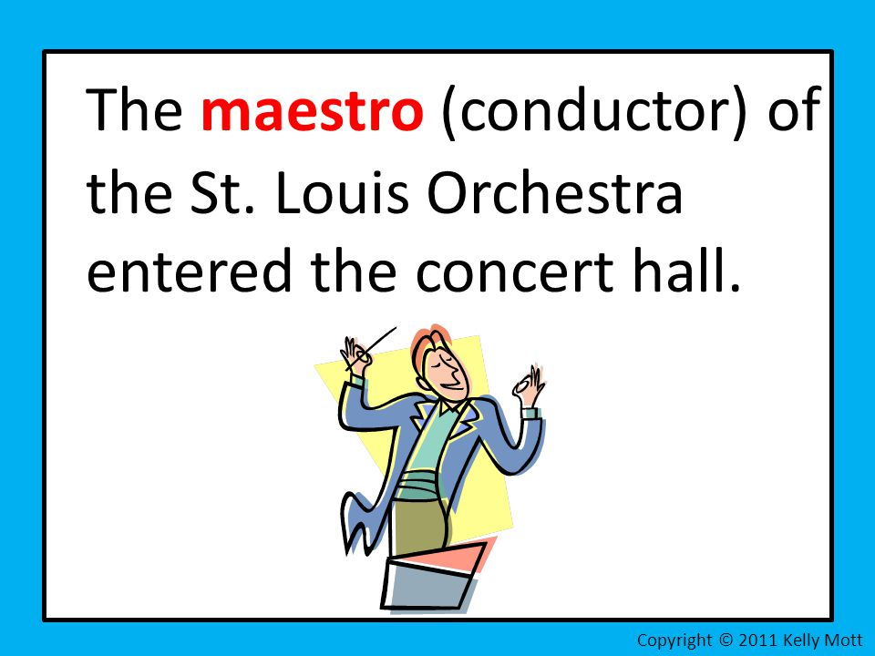 The maestro (conductor) of the St. Louis Orchestra entered the concert hall. Copyright © 2011 Kelly Mott