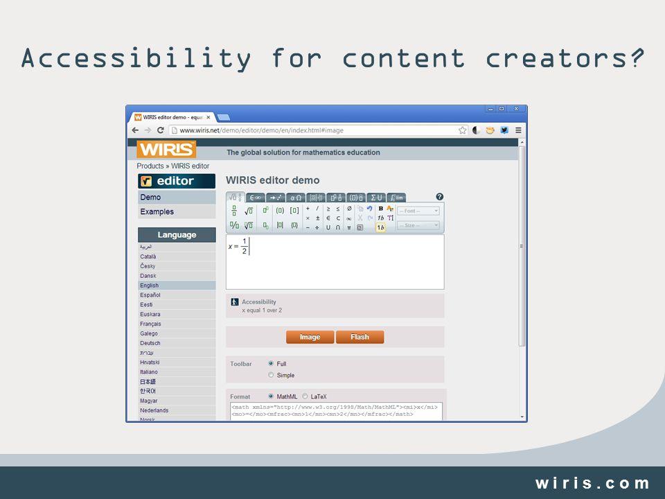 w i r i s. c o m Accessibility for content creators