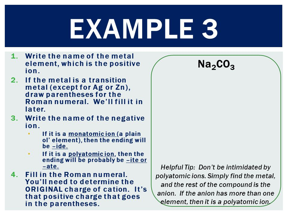 1.Write the name of the metal element, which is the positive ion.