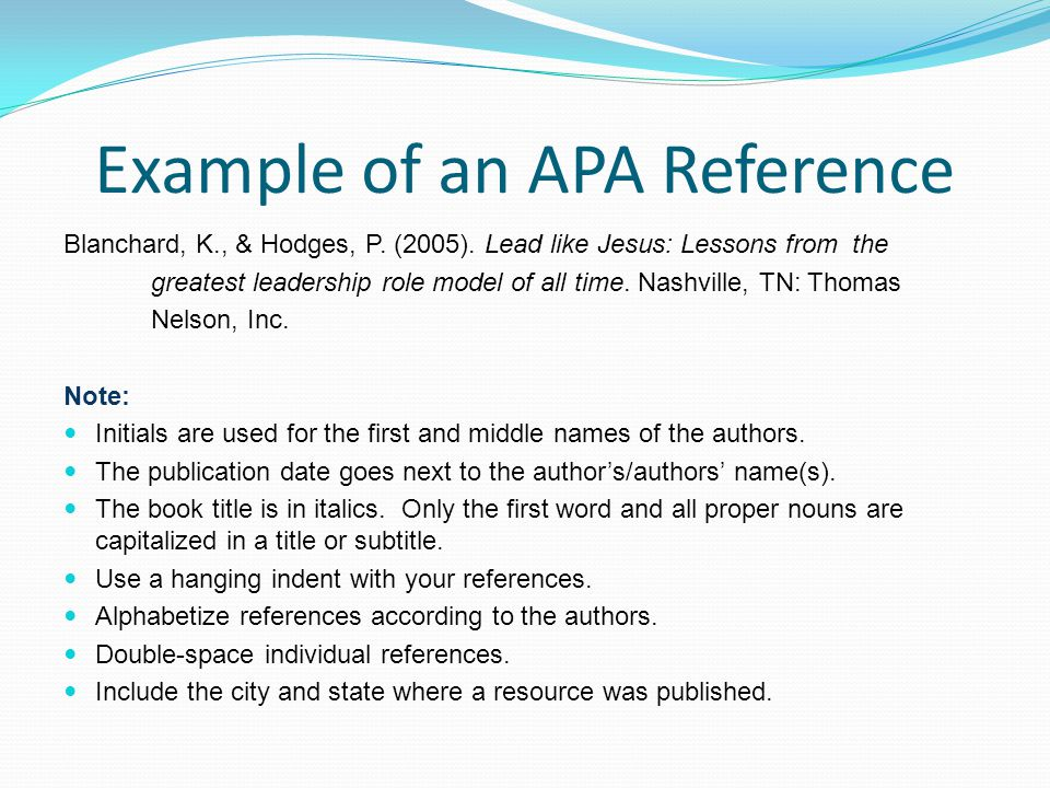 Example of an APA Reference Blanchard, K., & Hodges, P.
