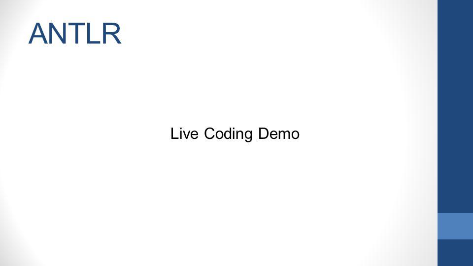 ANTLR Live Coding Demo
