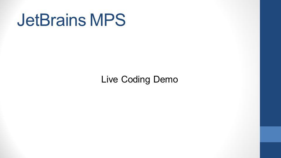 JetBrains MPS Live Coding Demo