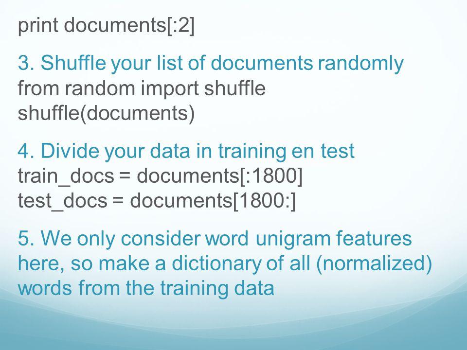 print documents[:2] 3.
