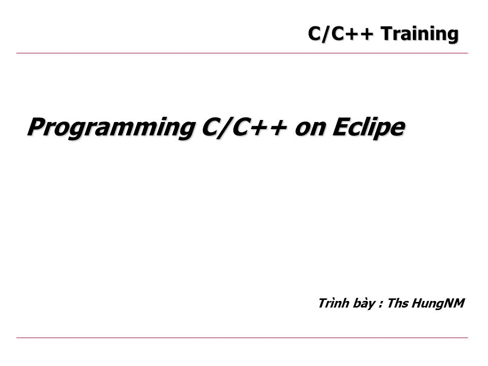 Training C/C++Ecosoftware 12 Variables o External Variable  Static storage duration  File scope