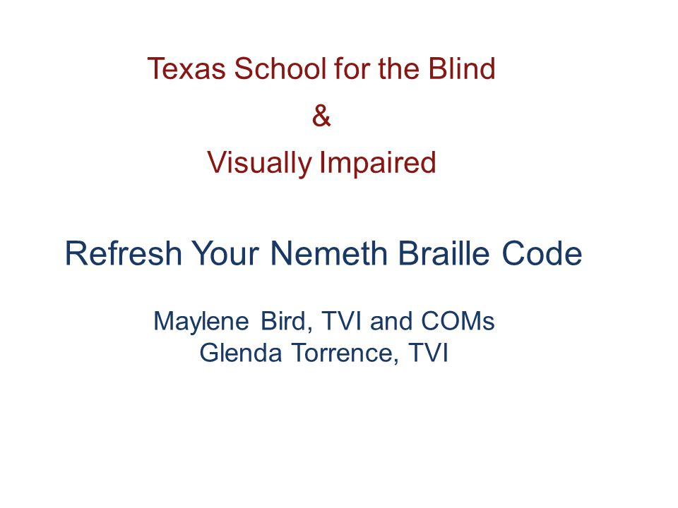 Reference The Braille Code for Chemical Notation 1997 available through the American Print House for the Blind