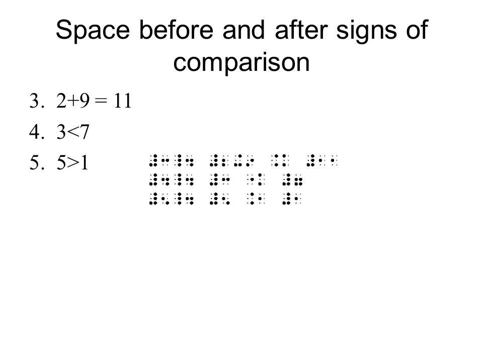 Remembering > and < How to remember symbols on the Braille writer.