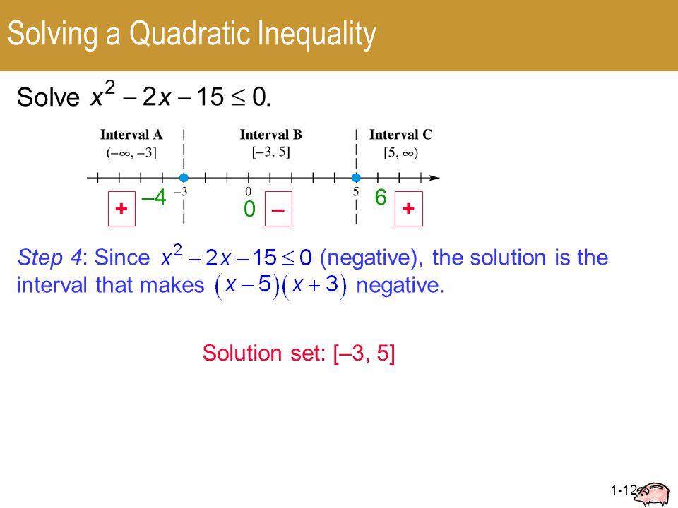 1-12 Solving a Quadratic Inequality Solve.