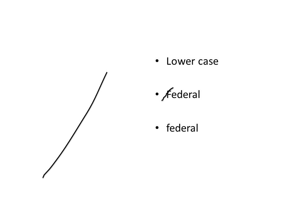 Lower case Federal federal