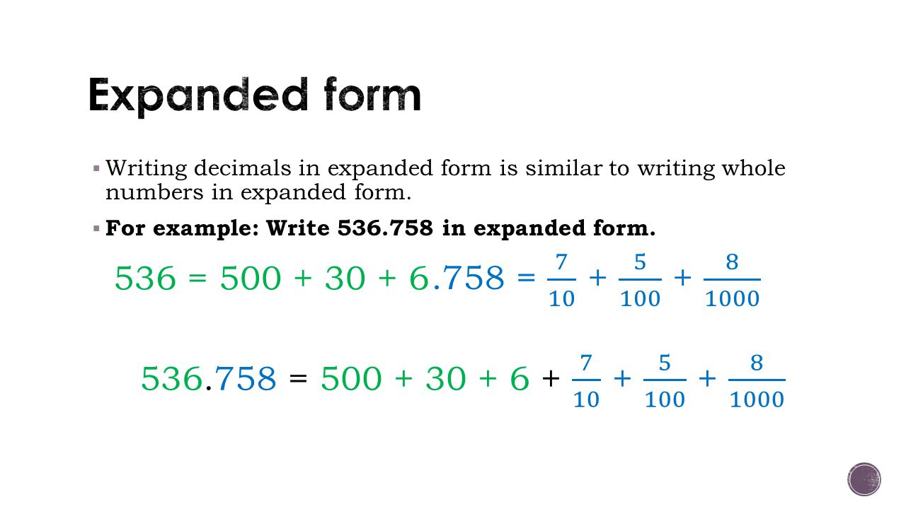 worksheet Expanded Form With Decimals catherine conway math 081 writing decimals in expanded form is similar to whole numbers form