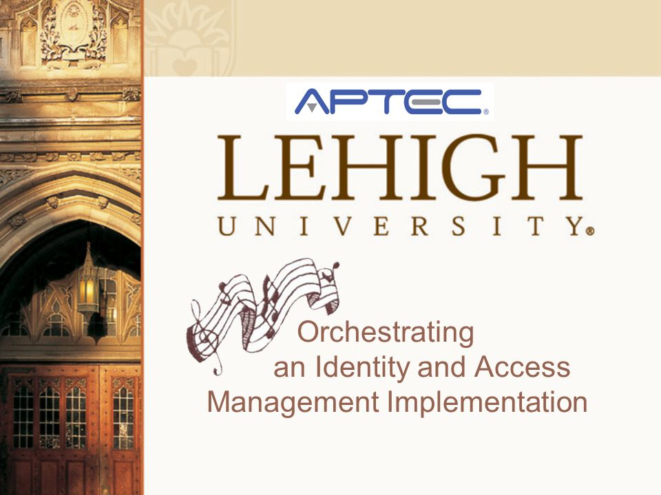 Orchestrating an Identity and Access Management Implementation