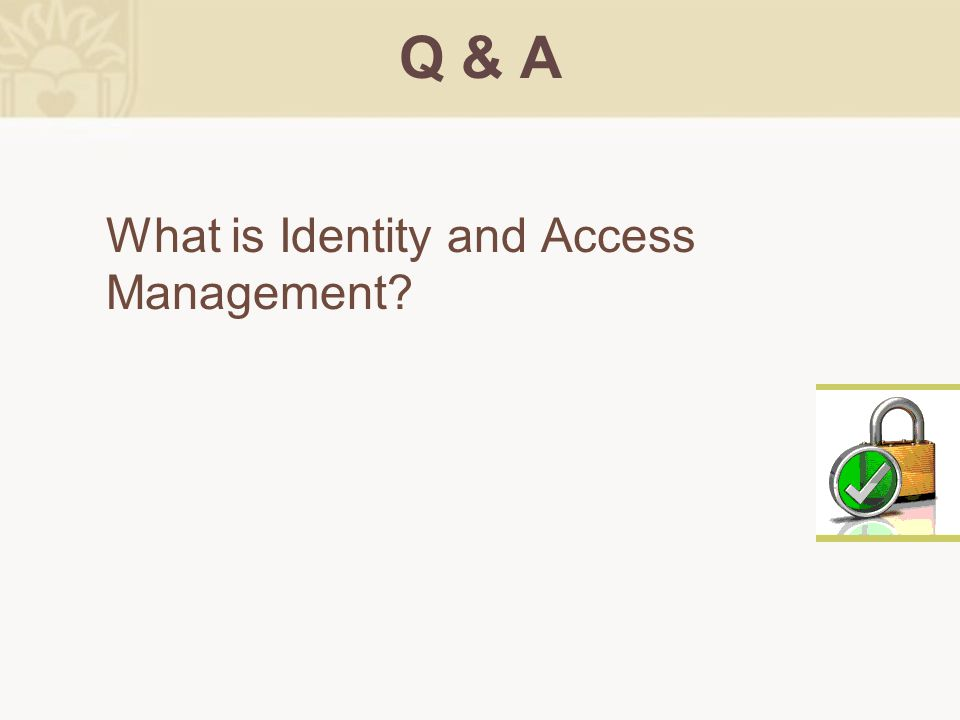 Lehigh's Focus Knowing who you are (Identity) and providing access to what you need (Access) –Who Relationship, Affiliation or Role Multiple Roles Transitions/Changes –What Electronic Resources Computing Services