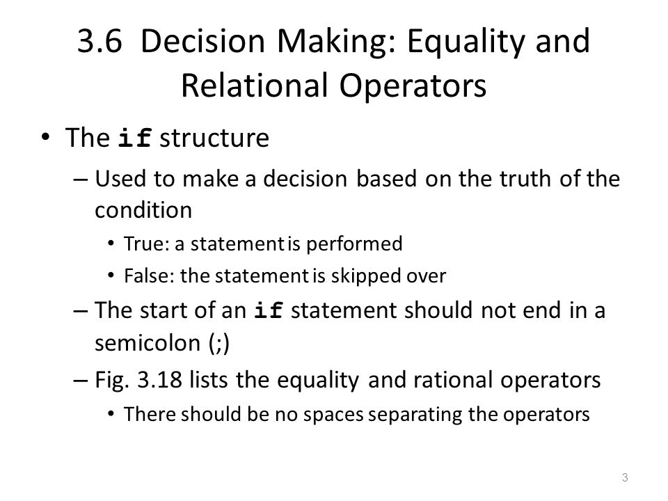 3.6 Decision Making: Equality and Relational Operators 4