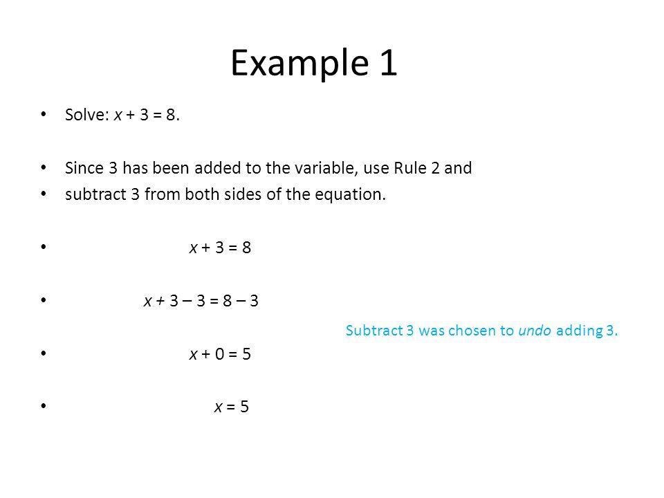 Solve: x + 3 = 8.
