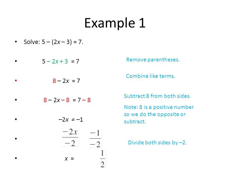 Solve: 5 – (2x – 3) = 7.