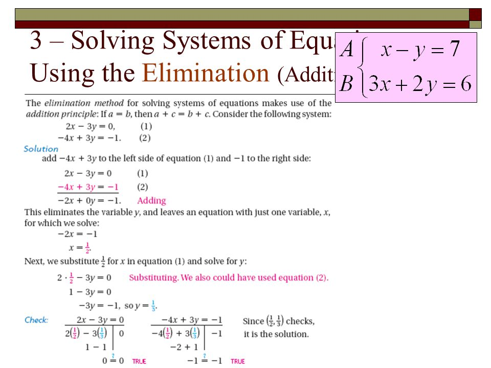3 – Solving Systems of Equations Using the Elimination (Addition) Method