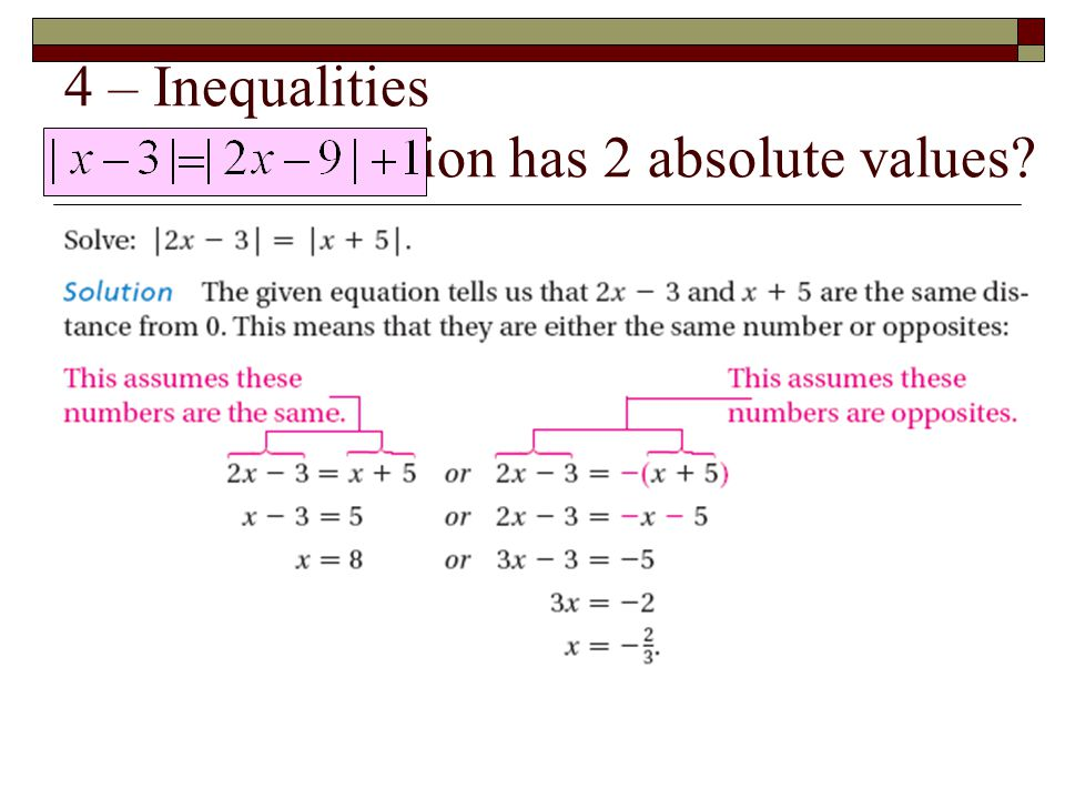 4 – Inequalities When an equation has 2 absolute values?