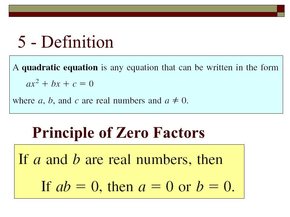 5 - Definition Principle of Zero Factors