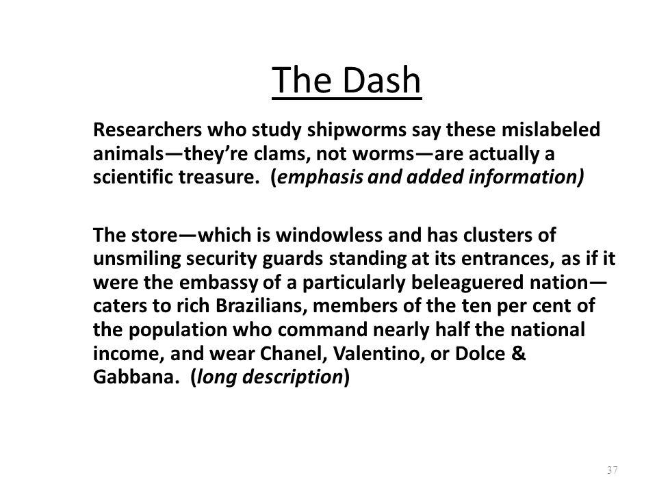 The Dash Researchers who study shipworms say these mislabeled animals—they're clams, not worms—are actually a scientific treasure. (emphasis and added