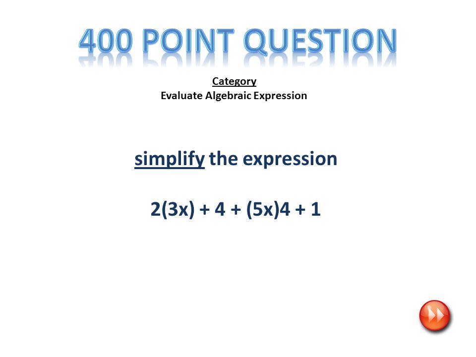 Category Evaluate Algebraic Expression simplify the expression 2(3x) + 4 + (5x)4 + 1