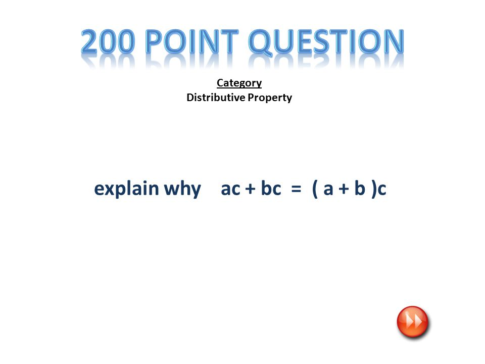 Category Distributive Property explain why ac + bc = ( a + b )c
