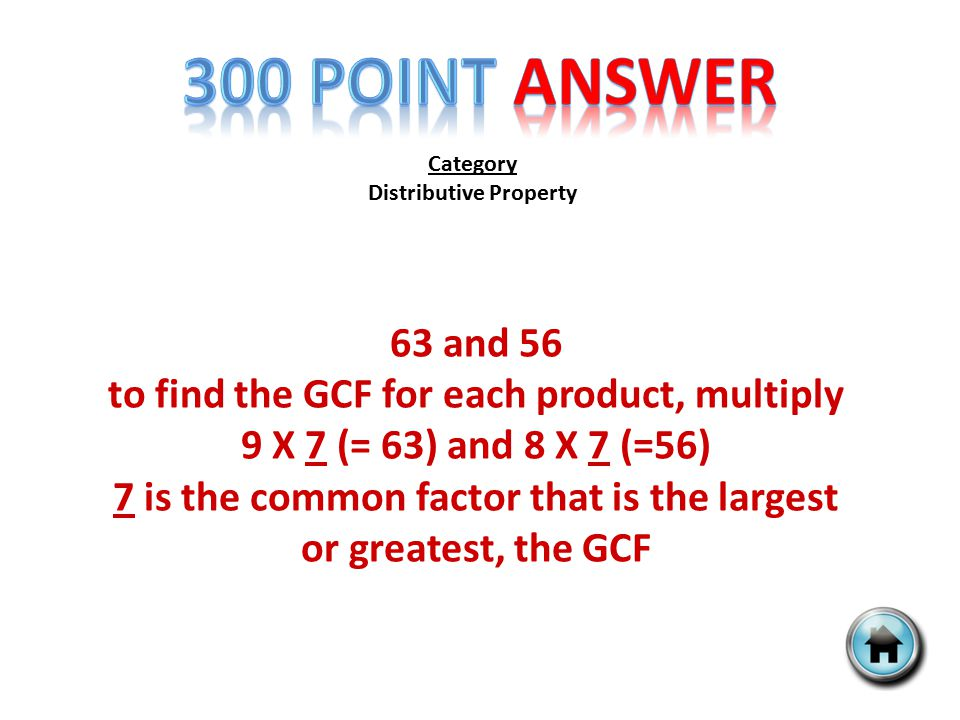 Category Distributive Property 24x + 18y find the GCF in these expressions