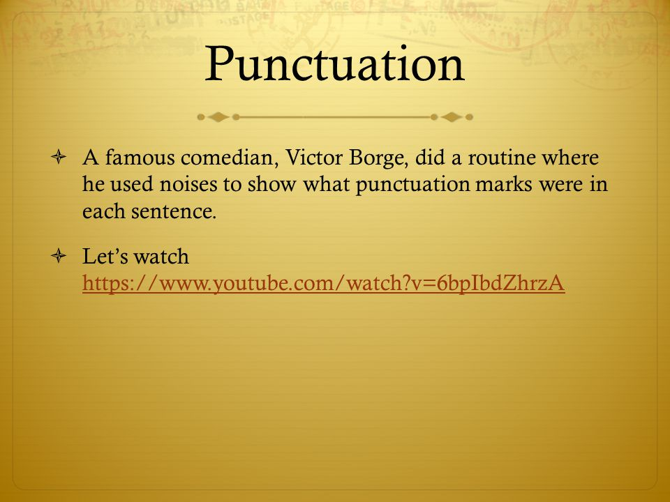 Punctuation: Semicolon  Use a semicolon to separate two independent clauses  Casey read a book; he also did a book report.