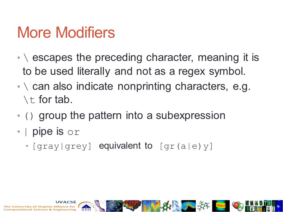 More Modifiers \ escapes the preceding character, meaning it is to be used literally and not as a regex symbol.